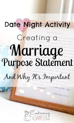 Date Night Activity: Creating a Marriage Purpose Statement and Why It's Important   Embracing a Simpler Life