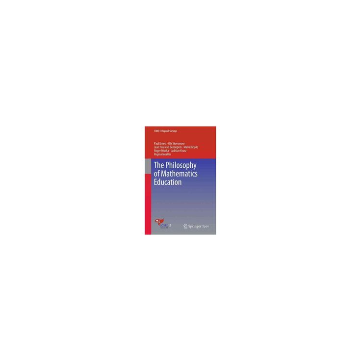 Philosophy of Mathematics Education (Paperback) (Paul Ernest & Ole Skovsmose & Jean Paul Van Bendegem &