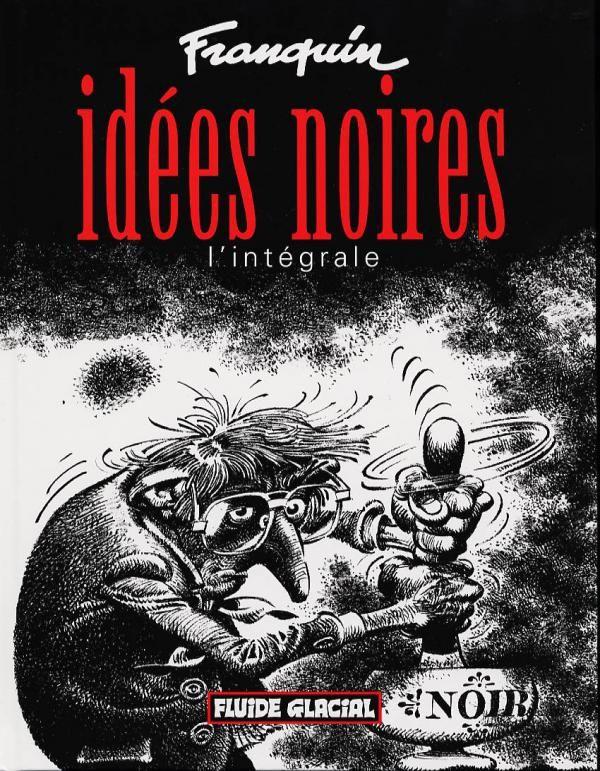 Les idées noires, bd chez Fluide Glacial de Franquin