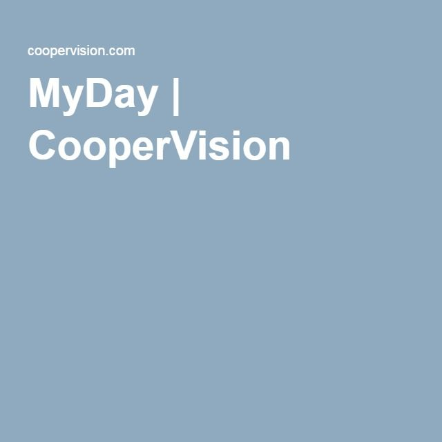 MyDay | CooperVision contact lenses