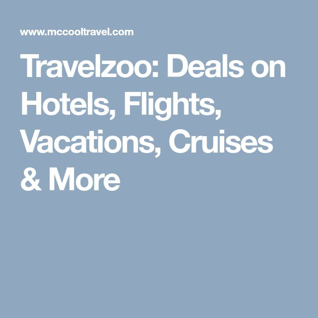 Travelzoo: Deals on Hotels, Flights, Vacations, Cruises & More