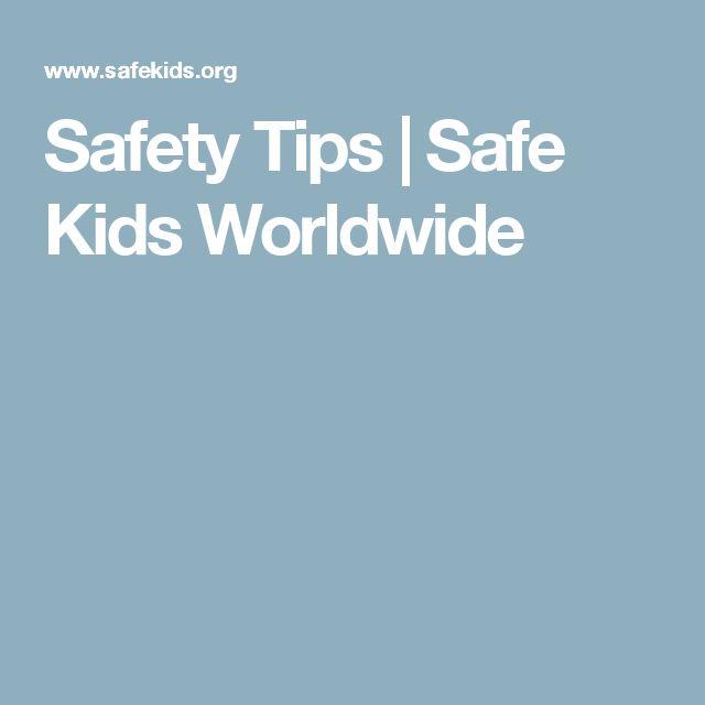Safety Tips | Safe Kids Worldwide