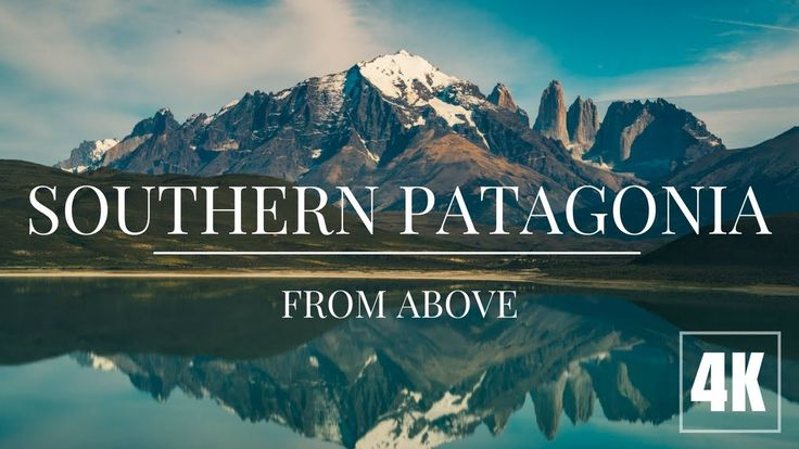 Southern Patagonia From Above | Torres del Paine | DJI Mavic Pro 4K