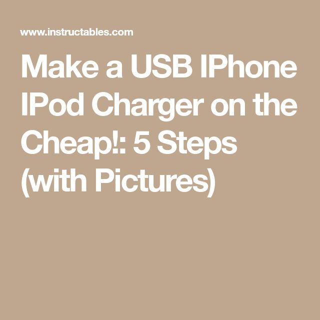 Make a USB IPhone IPod Charger on the Cheap!: 5 Steps (with Pictures)