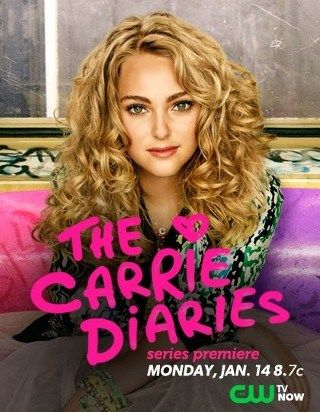 The Carrie Diaries - This is another official poster, but I actually don't love it all that much. What do you think? At least AnnaSophia Robb looks great.