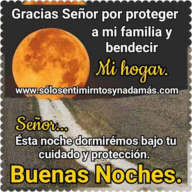 Gracias Senor Por Proteger A Mi Familia Y Bendecir Mi Hogar