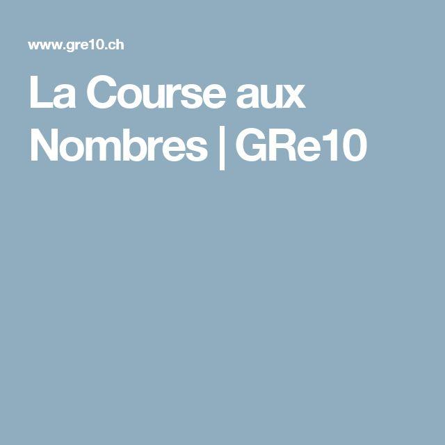 La Course aux Nombres | GRe10