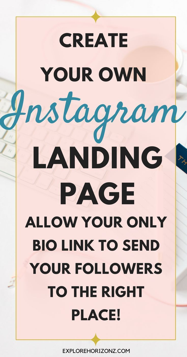 How To Make A Landing Page For Your Instagram Bio Link Instagram Marketing Tips Instagram Business Landing Page