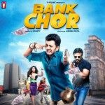 Download Latest Movie Bank Chor 2017 Songs. Bank Chor Is Directed By Bumpy, Music Director Of Bank Chor Is And Movie Release Date Is 2017, Download Bank Chor Mp3 Songs Which Contain 6 At SongsPK.