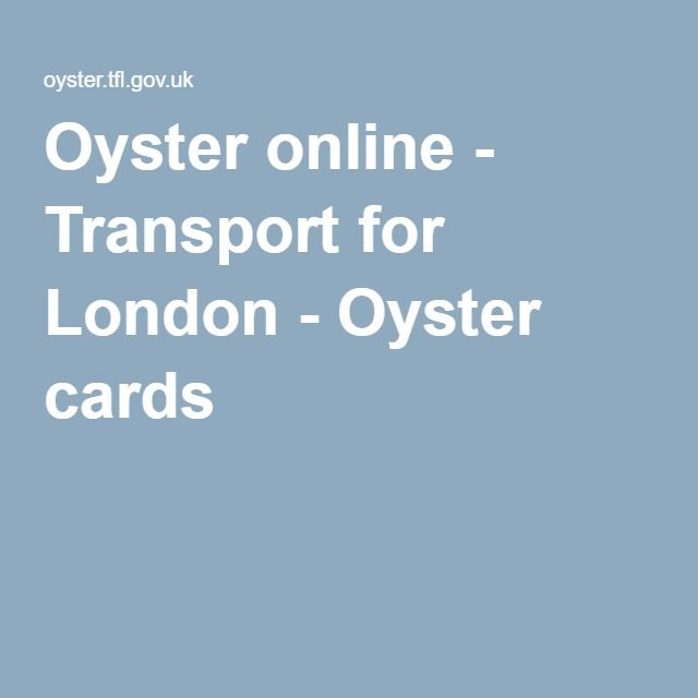 Oyster online - Transport for London - Oyster cards