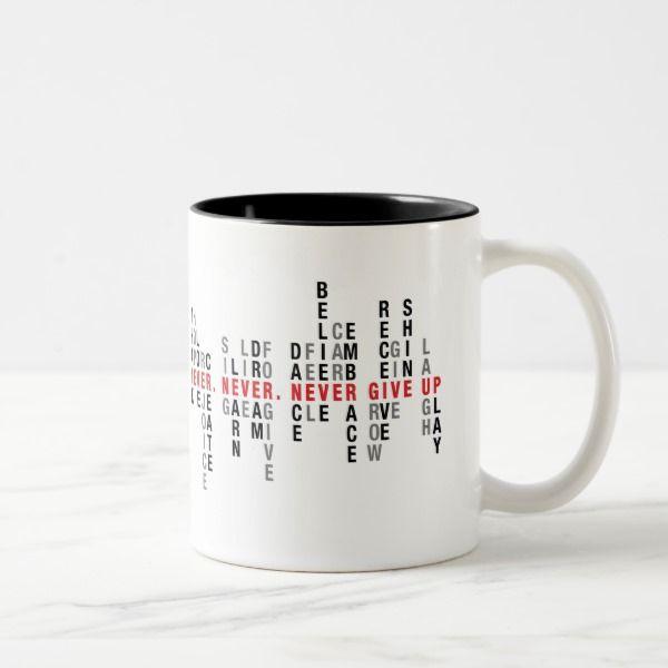 Never Give Up Mug, Quote Mug, Inspirational Mug | Zazzle.com – artkecco designs – home, office, wedding inspiration
