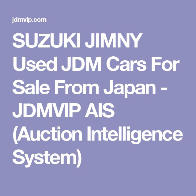 SUZUKI JIMNY Used JDM Cars For Sale From Japan - JDMVIP AIS (Auction Intelligence System)