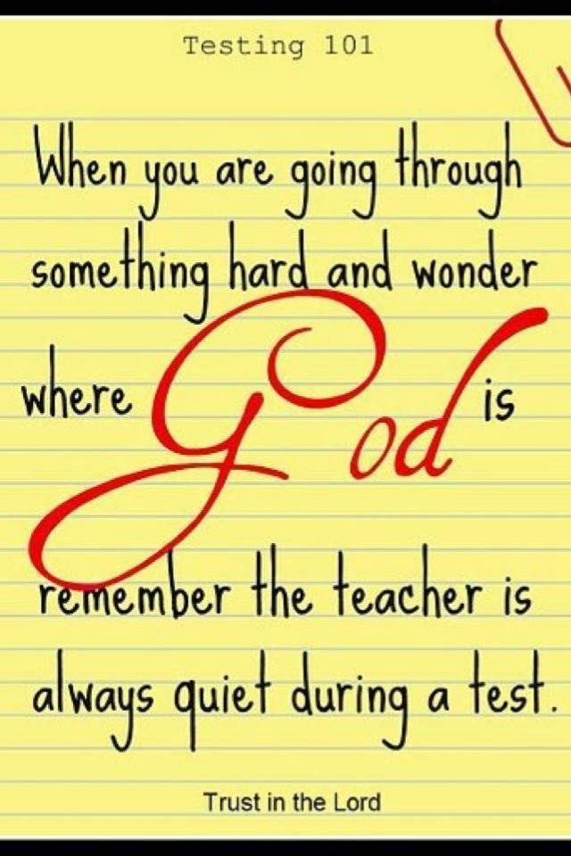 The test of life... God's always there!