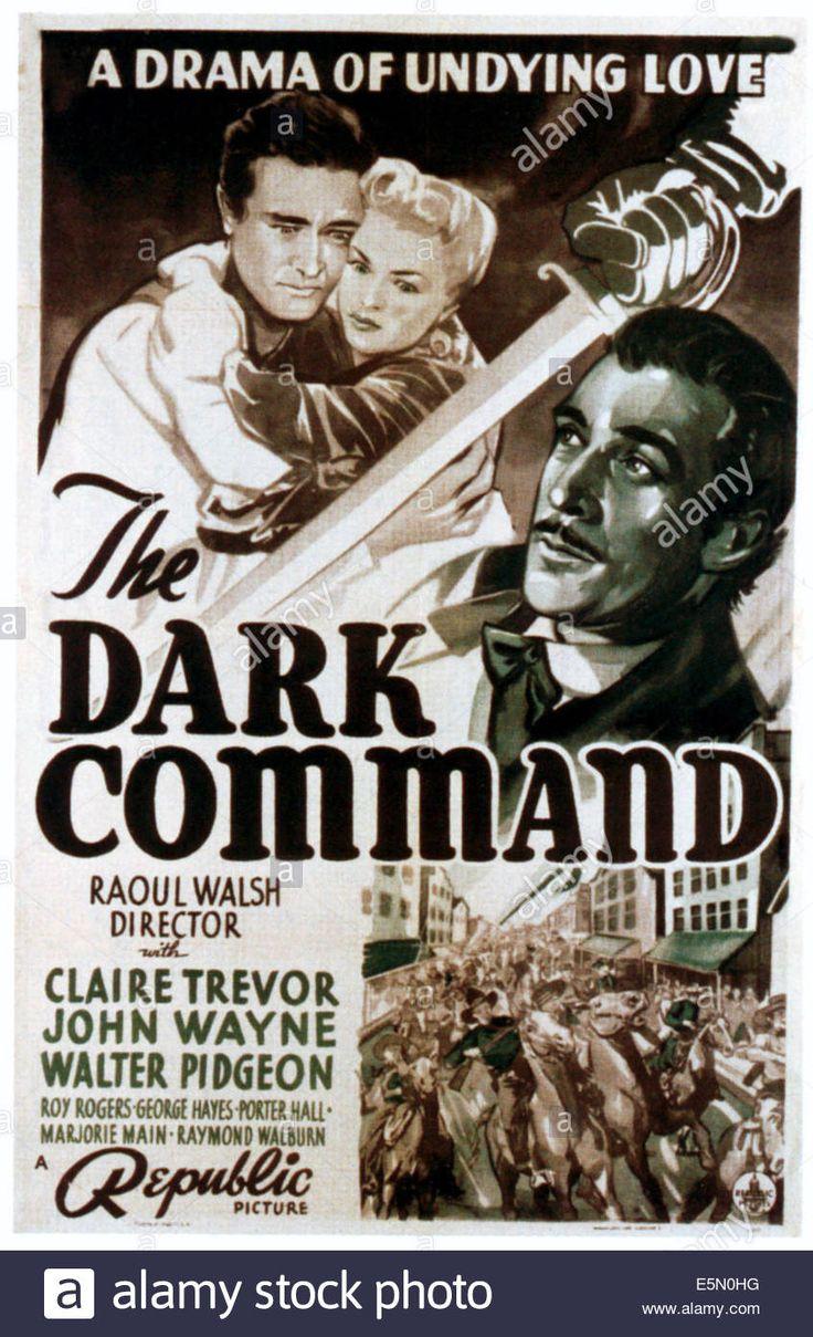 Dark Command, From Left: John Wayne, Claire Trevor, Walter Pidgeon Stock Photo, Royalty Free Image: 72376236 - Alamy