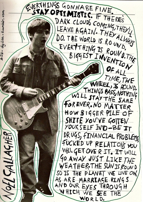 "Noel Gallagher - ""Everything's gonna be fine"""