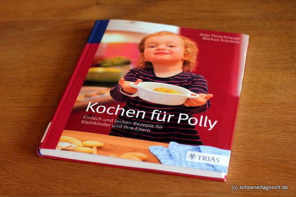 "Kochbuch ""Kochen für Polly"""