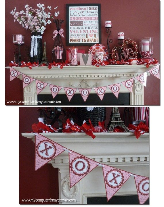 Printable Valentine Banner and mantle ideas.