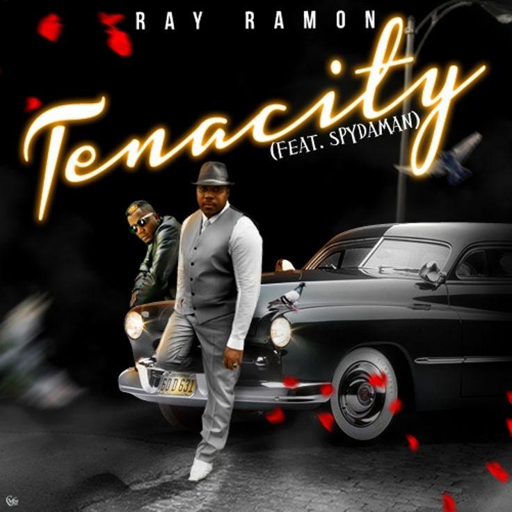 Ray Ramon and Spydaman in Tenacity (Feat. Spydaman)