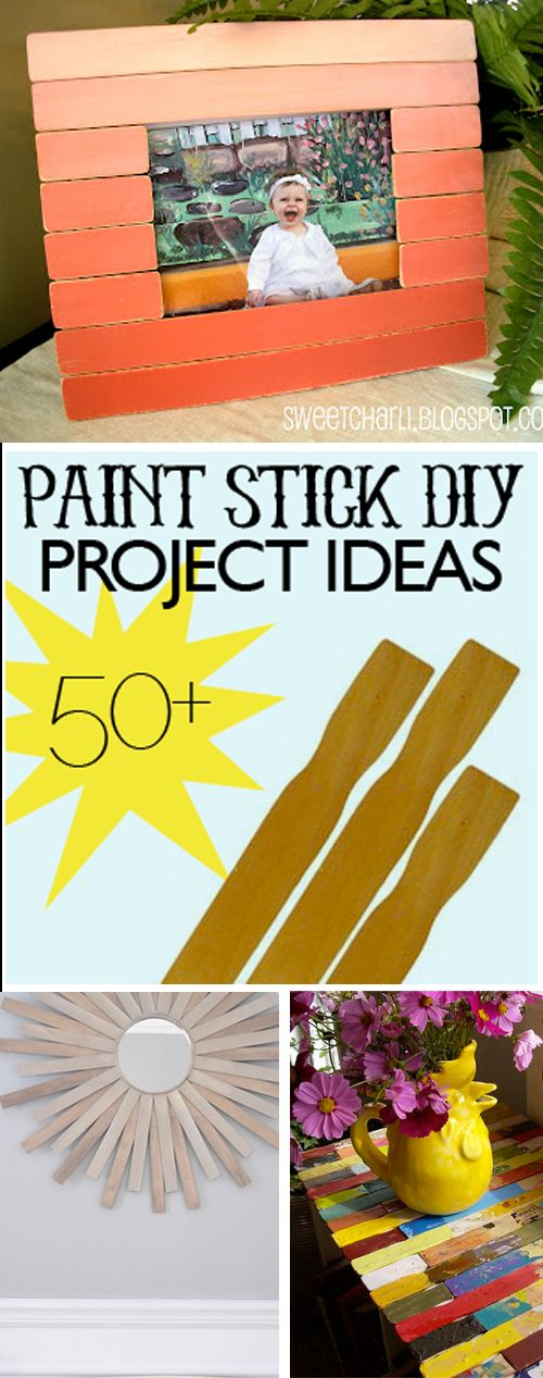 50+ Craft Projects Using Paint Sticks. The table idea is why I pinned this. It would be so cool if I had an art studio to make a bunch of tables to decorate with!!!