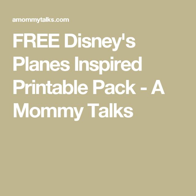 FREE Disney's Planes Inspired Printable Pack - A Mommy Talks