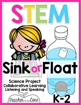 Sink or float? Kids are naturally curious about their world!. This easy sink or float STEM activity is amazing! My students were engaged, learning, and having meaningful buddy/collaborative conversations about why they think an object will sink or float! from Teacher to the Core Katie Knight @teacher2thecore