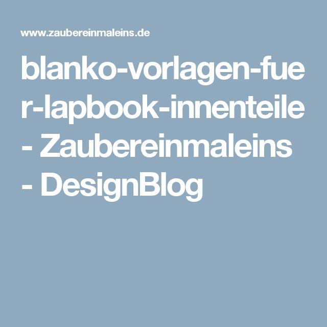 blanko-vorlagen-fuer-lapbook-innenteile - Zaubereinmaleins ...
