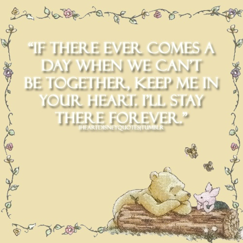 I ❤ Disney QuotesDisneyquotes, Disney Quotes, Pooh Quotes, Quotes Inspiration, Pooh Bears, Winniethepooh, Quotes Sayings, Favorite Quotes, Winnie The Pooh