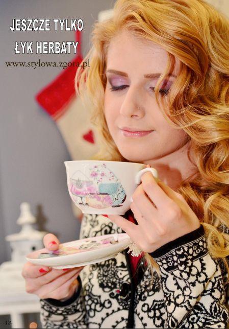 Stylowa filiżanka Stylish cup of tea www.stylowa.zgora.pl