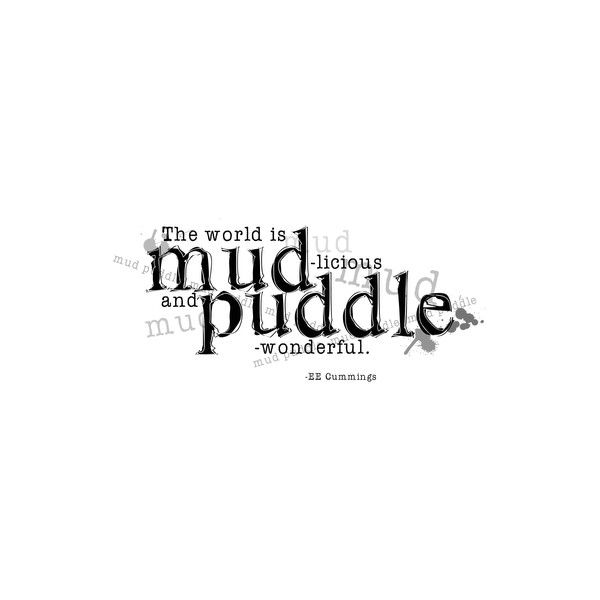 Elegant WordArt 2: Mud Puddle ❤ liked on Polyvore featuring text, quotes, words, backgrounds, phrases and saying