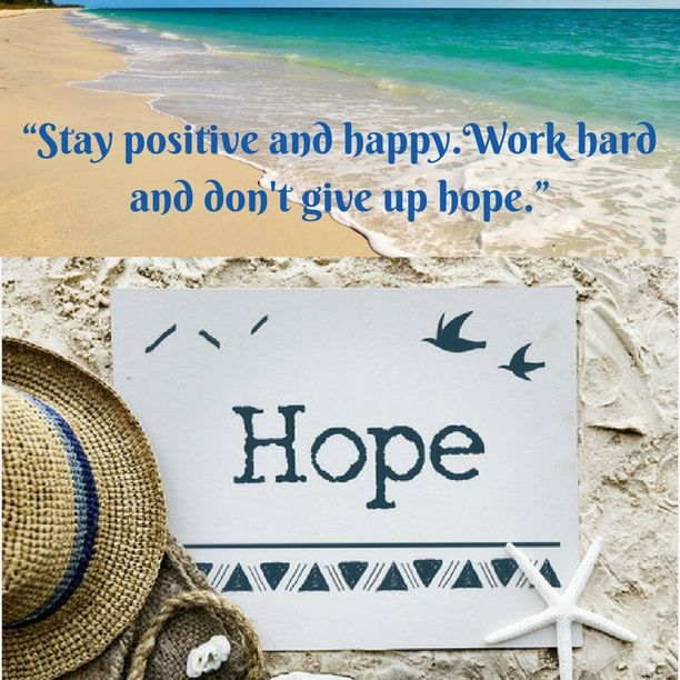 """Stay positive and happy. Work hard and don't give up hope."" This can only happen if you possess the #RightAttitude towards life."