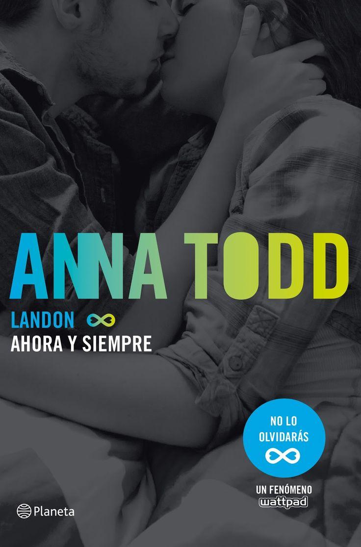 P R O M E S A S   D E   A M O R: Reseña | Landon. Ahora y siempre, Anna Todd