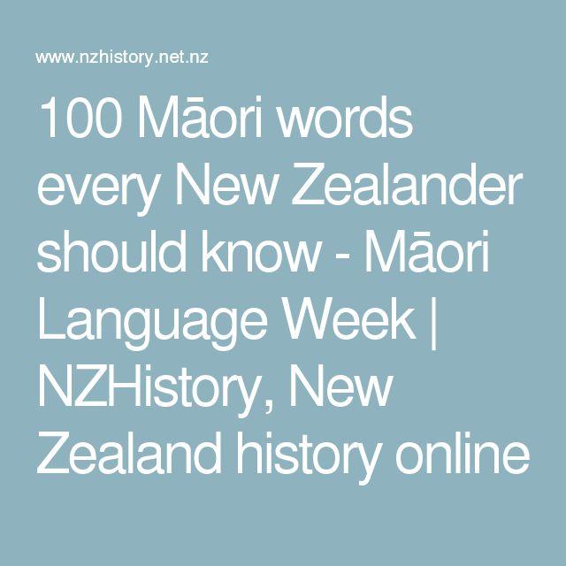 100 Māori words every New Zealander should know - Māori Language Week   NZHistory, New Zealand history online