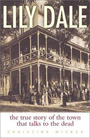 Lily Dale - Lily Dale is a spiritualist community of the Modern Spiritualist movement located in Chautauqua County, New York, USA. Lily Dale became renowned for Spiritualism when members moved the home of its American founders, Kate and Margaret Fox, to the town after it was purchased in 1927.
