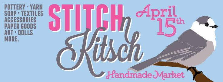 Stitch n Kitsch  http://www.kynk.ca/events/2017/4/15/stitch-n-kitsch