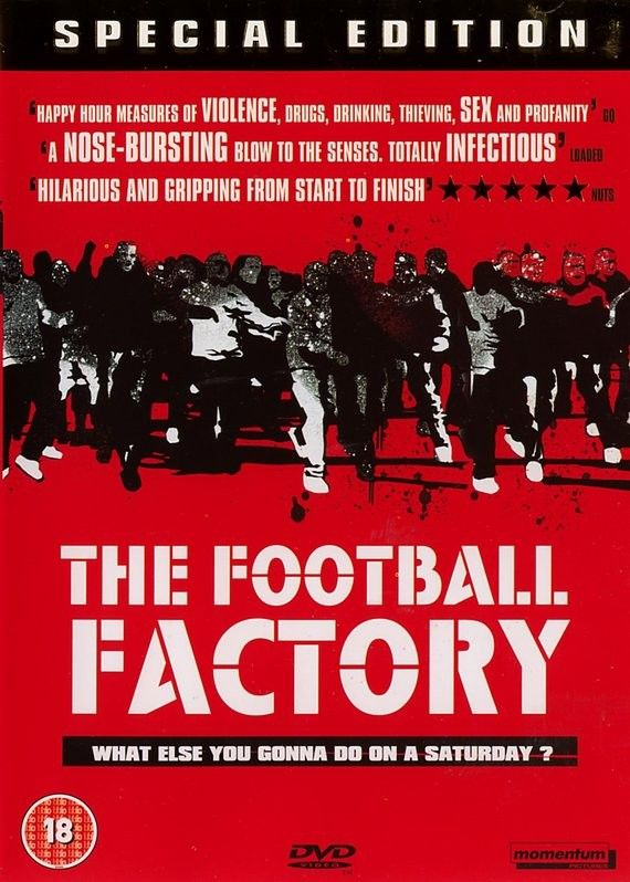 Football Factory 1 of my faves....but so are all the movies ill pin on here hahaha