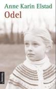 """""""Odel roman"""" av Anne Karin Elstad"""