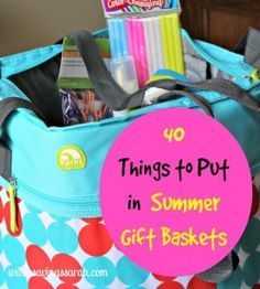 40 Things to Put in Summer Gift Baskets #summer #giftbasket #gifts