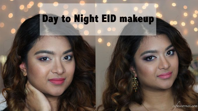 Eid Makeup Tutorial- Day to Night #EID #makeup