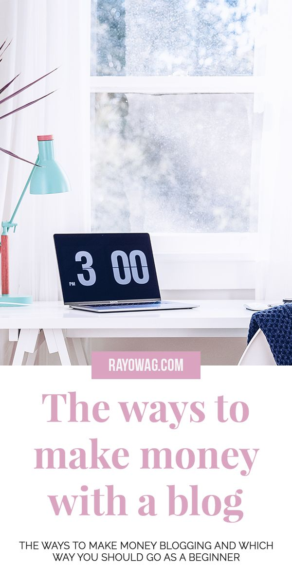 The ways to make money with a blog – #Rayowag