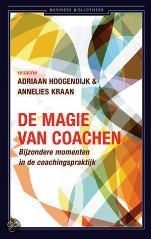 bol.com | De magie van coachen, Adriaan Hoogendijk & Annelies Kraan | Boeken