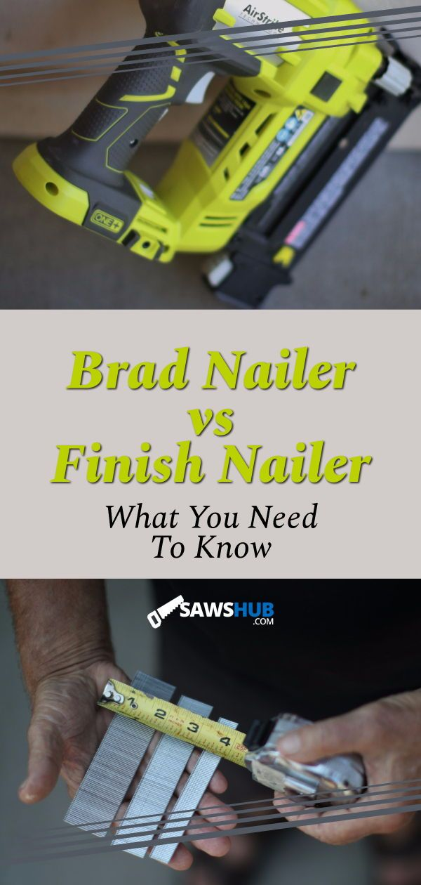 We share the pros and cons between using a brad nailer vs a finish nailer.