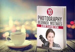 Free eBook: How to Avoid the Most Common Photography Mistakes