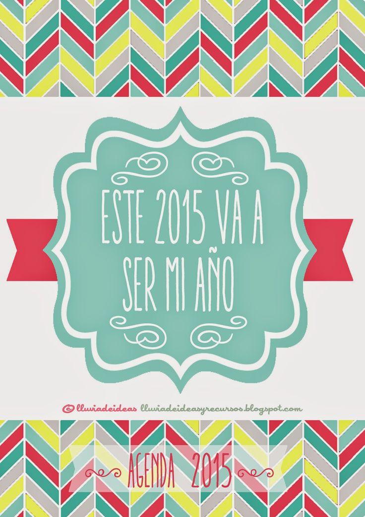 LLUVIA DE IDEAS: Descargable: Pack para organizar el nuevo año 2015