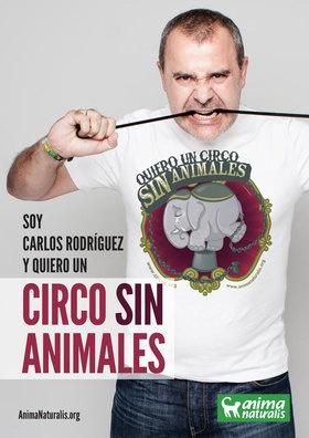 """El locutor de radio español, Carlos Rodríguez dice """"Yo Quiero Un Circo Sin Animales"""".  http://www.animanaturalis.org/d/527"""