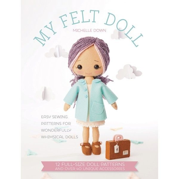 My Felt Doll PRE-ORDER OCTOBER 2015 with eBook