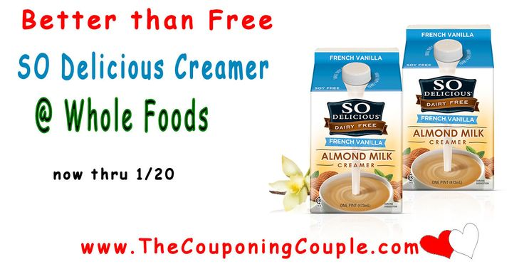 Better than free so delicious coffee creamer whole foods