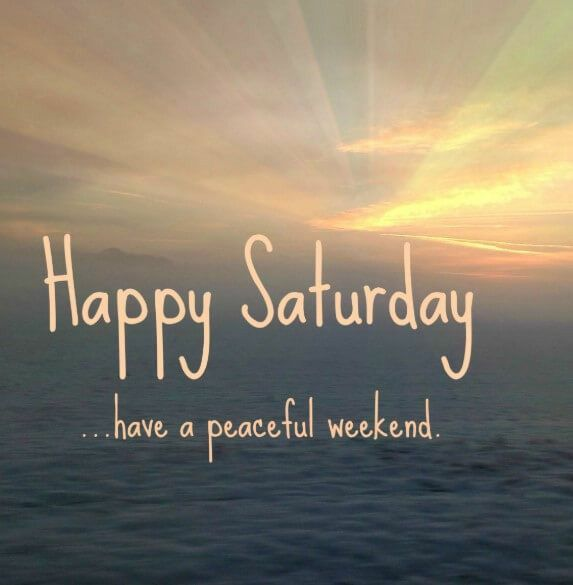 Happy Saturday Funny Weekend Quotes Morning Inspirational Quotes Saturday Quotes Funny