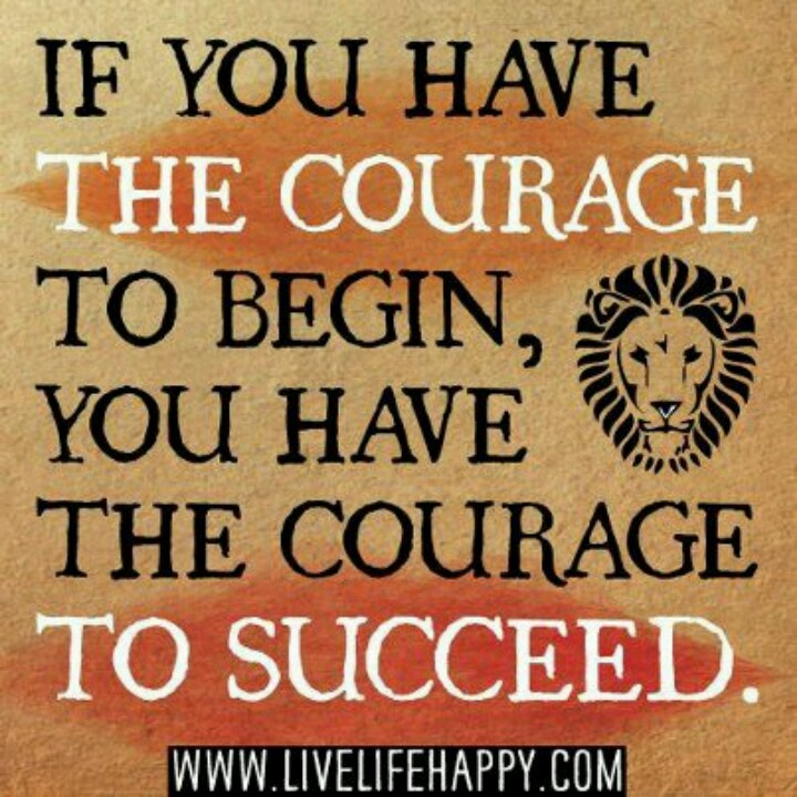 Inspirational Courage Quotes: Quotes/Words Of Wisdom Or Encouragement