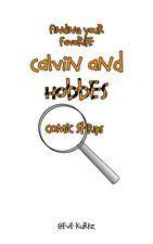 Photo #Ebook Finding Your Favorite Calvin and Hobbes Comic Strips Steve Kurtz by Steve Kurtz