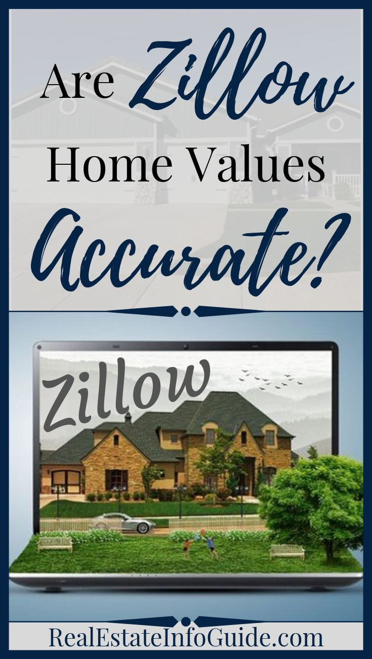 Are Zillow Home Values Accurate Home Buying Zillow Homes Real